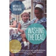 Washing the Dead by Brafman, Michelle, 9781938849510
