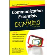 Communication Essentials for Dummies by Kuhnke, Elizabeth, 9780730319511