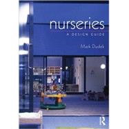 Nurseries: A Design Guide by Dudek; Mark, 9780750669511