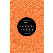 House of Holes : A Book of Raunch by Baker, Nicholson, 9781439189511