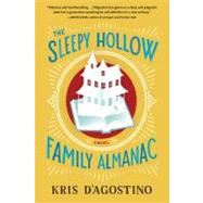 The Sleepy Hollow Family Almanac by D'agostino, Kris, 9781565129511