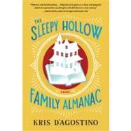 The Sleepy Hollow Family Almanac by D'agostino, Kris, 9781565129511