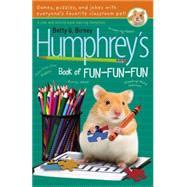 Humphrey's Book of Fun-Fun-Fun by Birney, Betty G., 9780147509512