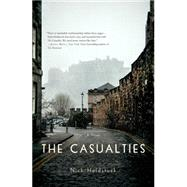 The Casualties A Novel by Holdstock, Nick, 9781250059512