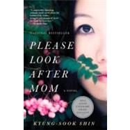 Please Look After Mom by SHIN, KYUNG-SOOK, 9780307739513