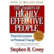 The 7 Habits of Highly Effective People Powerful Lessons in Personal Change by Covey, Stephen R., 9780743269513