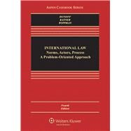 International Law Norms, Actors, Process by Dunoff, Jeffrey L.; Ratner, Steven R.; Wippman, David, 9781454849513