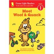 Meet Woof & Quack by Swenson, Jamie; Sias, Ryan, 9780544959514
