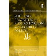 Shifting Priorities in Russia's Foreign and Security Policy by Piet,RTmi, 9781138269514