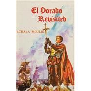 El Dorado Revisited 9781349069514N