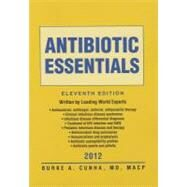 Antibiotic Essentials 2012 by Cunha, Burke A., 9781449679514