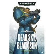 Dead Sky, Black Sun by McNeill, Graham, 9781849709514