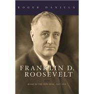Franklin D. Roosevelt by Daniels, Roger, 9780252039515