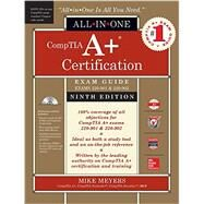 CompTIA A+ Certification All-in-One Exam Guide, Ninth Edition (Exams 220-901 & 220-902) by Meyers, Mike, 9781259589515