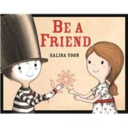 Be a Friend by Yoon, Salina, 9781619639515
