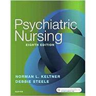 Psychiatric Nursing by Keltner, Norman L., R.N.; Steele, Debbie, Ph.D., R.N., 9780323479516