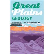 Great Plains Geology by Diffendal, R. F., Jr., 9780803249516