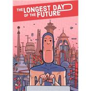 The Longest Day of the Future by Varela, Lucas, 9781606999516