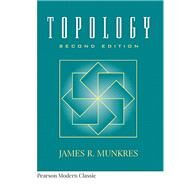 Topology (Classic Version) by Munkres, James, 9780134689517