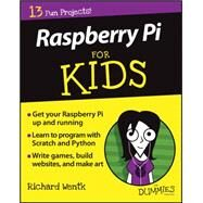 Raspberry Pi for Kids for Dummies by Wentk, Richard; Cook, Mike, 9781119049517