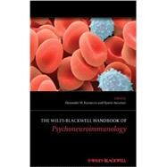 The Wiley-blackwell Handbook of Psychoneuroimmunology by Kusnecov, Alexander W.; Anisman, Hymie, 9781119979517