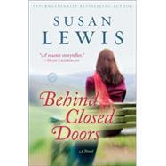 Behind Closed Doors by Lewis, Susan, 9780345549518