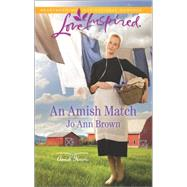 An Amish Match by Brown, Jo Ann, 9780373719518