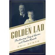 The Golden Lad by Burns, Eric, 9781605989518