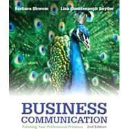 Business Communication : Polishing Your Professional Presence by Shwom, Barbara G.; Snyder, Lisa Gueldenzoph, 9780133059519