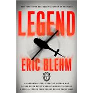 Legend by Blehm, Eric, 9780804139519