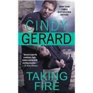 Taking Fire by Gerard, Cindy, 9781476739519