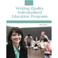 IEPs Writing Quality Individualized Education Programs by Gibb, Gordon S.; Dyches, Tina Taylor, 9780133949520