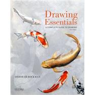 Drawing Essentials A Complete Guide to Drawing by Rockman, Deborah, 9780190209520