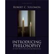 Introducing Philosophy : A Text with Integrated Readings by Robert C. Solomon, 9780195329520