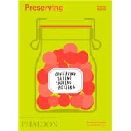 Preserving by Mathiot, Ginette; Dusoulier, Clotilde, 9780714869520
