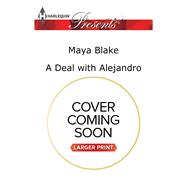A Deal with Alejandro by Blake, Maya, 9780373139521