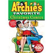 Archie's Favorite Christmas Comics by ARCHIE SUPERSTARS, 9781619889521