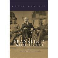 Franklin D. Roosevelt by Daniels, Roger, 9780252039522