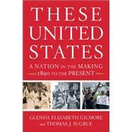 These United States by Gilmore, Glenda Elizabeth; Sugrue, Thomas J., 9780393239522