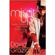 Mix It Up Pa by Grazian,David, 9780393929522