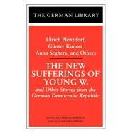New Sufferings of Young W. by Hornigk, Therese; Stephan, Alexander, 9780826409522