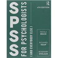 IBM SPSS for Psychologists: And Everybody Else, Sixth Edition by Brace; Nicola, 9781138189522