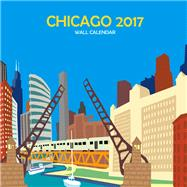 Chicago 2017 Calendar by Schafbuch, Michael, 9780990819523