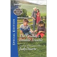 The Cowboy's Double Trouble by Duarte, Judy, 9780373659524