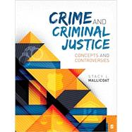 BUNDLE: LL Crime and Criminal Justice + Crime and Criminal Justice Interactive eBook by Mallicoat, Stacy L., 9781506379524