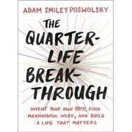 The Quarter-life Breakthrough by Poswolsky, Adam Smiley, 9780143109525