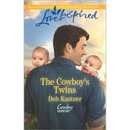 The Cowboy's Twins by Kastner, Deb, 9780373719525