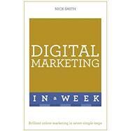 Successful Digital Marketing in a Week by Smith, Nick, 9781473609525