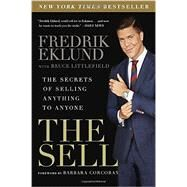 The Sell by Eklund, Fredrik; Littlefield, Bruce (CON); Corcoran, Barbara, 9781592409525