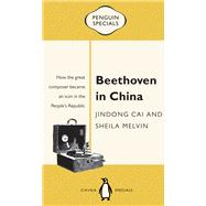 Beethoven in China by Cai, Jindong; Melvin, Sheila, 9780734399526